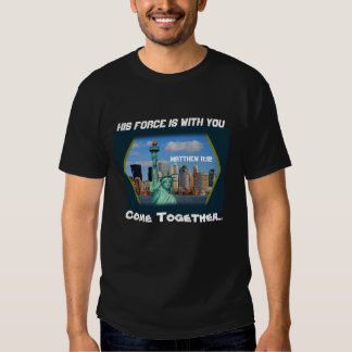 His Force Is With You T-Shirt