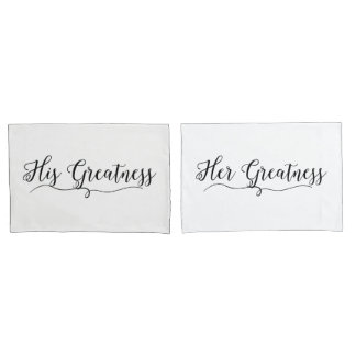"""His Greatness and Her Greatness"" Pillowcase"