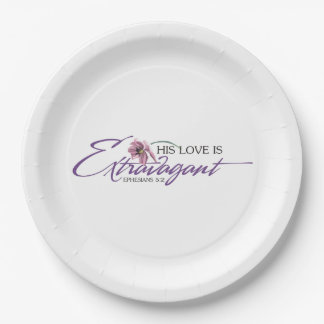 His Love is Extravagant Paper Plates