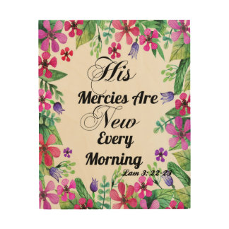 His Mercies Are New Every Morning Art Print Wood