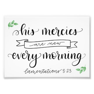 His Mercies Are New Photo Print