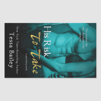 His Risk to Take by Tessa Bailey Rectangular Sticker
