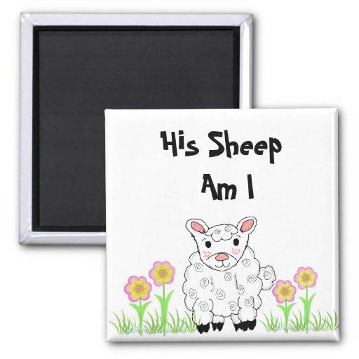 His Sheep Am I Magnet
