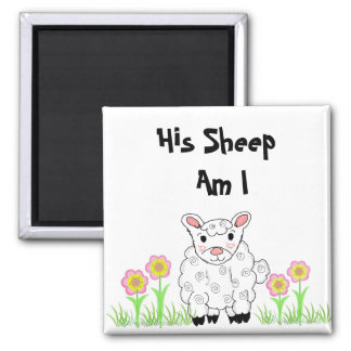 His Sheep Am I Square Magnet