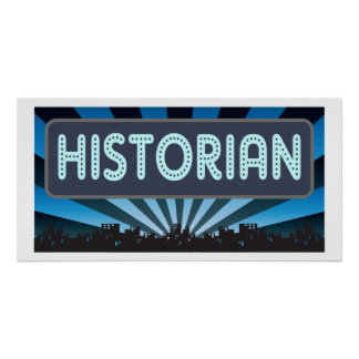 Historian Marquee Posters