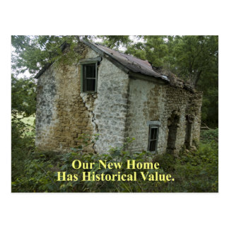 Historical Value Home - Funny Change of Address Postcard