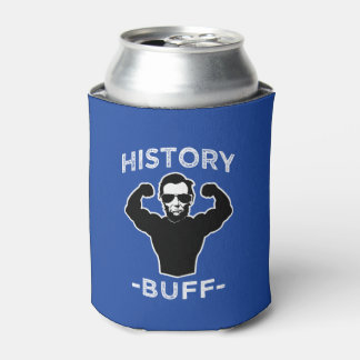 History buff funny can cooler