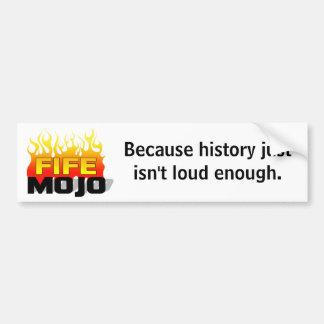 History bumper sticker