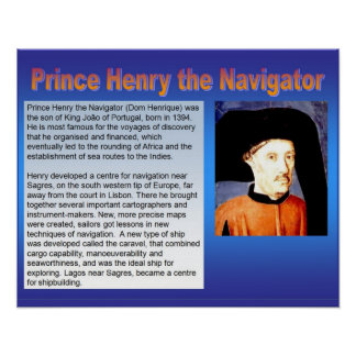 History, Exploration, Prince Henry the Navigator Poster