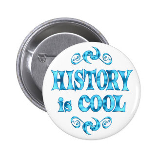 History is Cool 6 Cm Round Badge