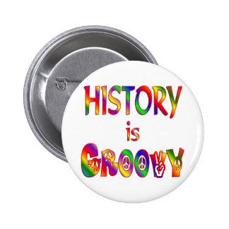History is Groovy 6 Cm Round Badge
