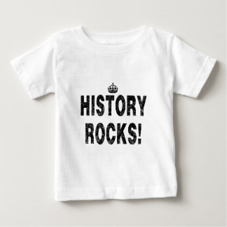 HISTORY ROCKS!   (Distressed-look) Baby T-Shirt