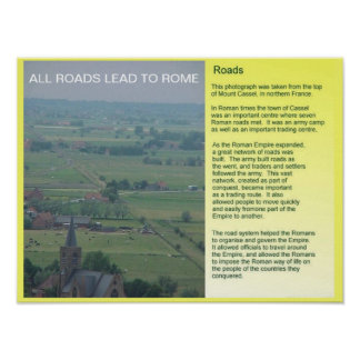 History,  Romans, All roads lead to Rome Poster
