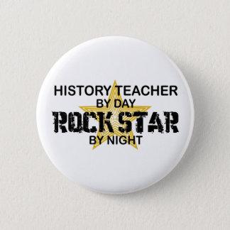 History Teacher Rock Star 6 Cm Round Badge