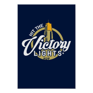 Hit The Victory Lights Poster