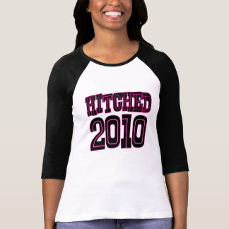 Hitched 2010 (Pink) T-Shirt