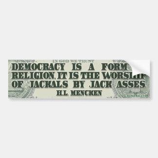HL Mencken on Democracy Bumper Sticker