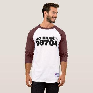 Ho Brah! 96704 T-Shirt