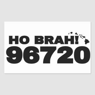 Ho Brah! 96720 Rectangular Sticker