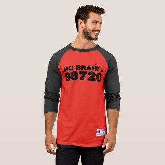 Ho Brah! 96720 T-Shirt