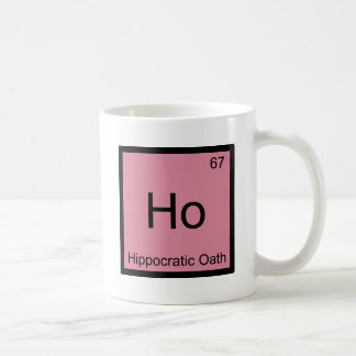 Ho - Hippocratic Oath Chemistry Element Symbol Tee Coffee Mug