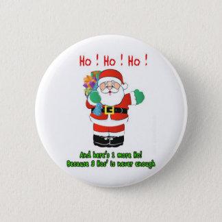 Ho! Ho! Ho! 6 Cm Round Badge