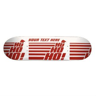Ho Ho Ho custom Xmas skateboards