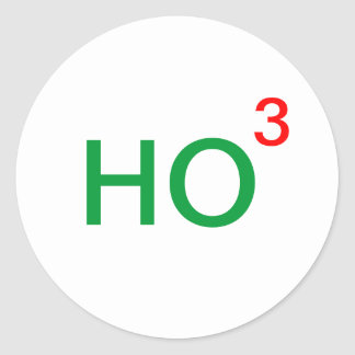 Ho Ho Ho Ho to the third power Classic Round Sticker