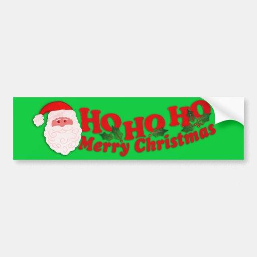 """Ho Ho Ho Merry Christmas"" gree car bumper sticker"