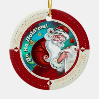 Ho Ho Hold'Em Ceramic Ornament