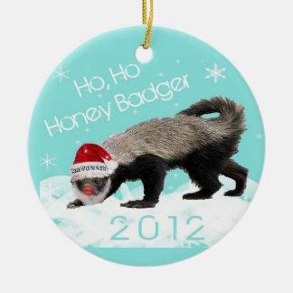 Ho, Ho Honey Badger Christmas 2012 Ornament