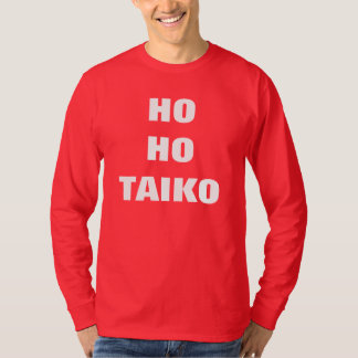 HO HO TAIKO Christmas T-shirt- Long Sleeve T-Shirt