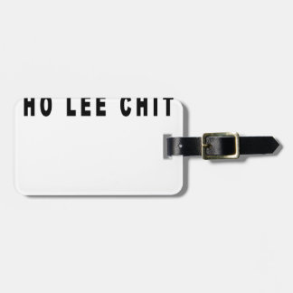 ho lee chit shirt.png tag for bags