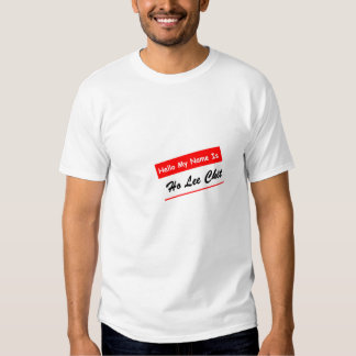 Ho Lee Chit Shirts