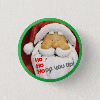 Ho*pe you tip 3 cm round badge