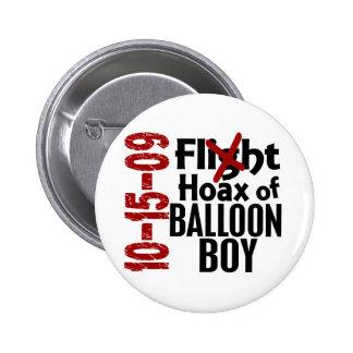 Hoax Of Balloon Boy 6 Cm Round Badge