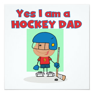 Hockey Dad T-shirts and Gifts 13 Cm X 13 Cm Square Invitation Card