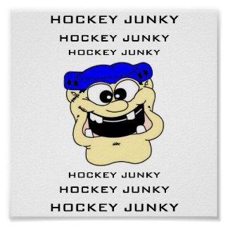 HOCKEY JUNKY POSTER