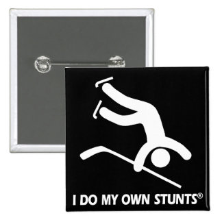 Hockey My Own Stunts Pin