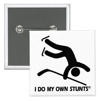 Hockey My Own Stunts Pinback Button