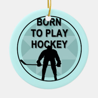 Hockey Player Born to Play Tshirts and Gifts Round Ceramic Decoration