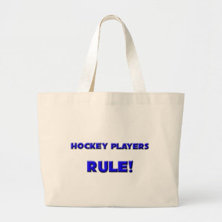 Hockey Players Rule! Large Tote Bag