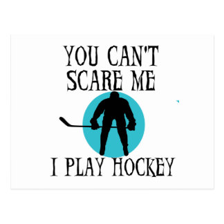 Hockey You Can't Scare Me T-shirts and Gifts Postcard