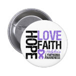 Hodgkin's Lymphoma HOPE LOVE FAITH Button