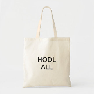 HODL ALL Tote
