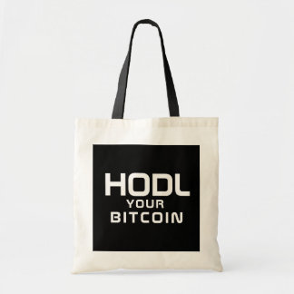 HODL your bitcoin Tote Bag
