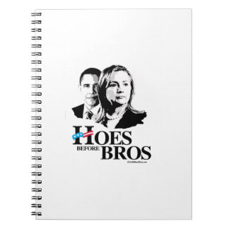 Hoes before Bros -- Hillary and Obama Spiral Notebook