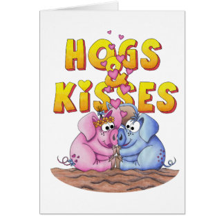 HOGS and Kisses! Card