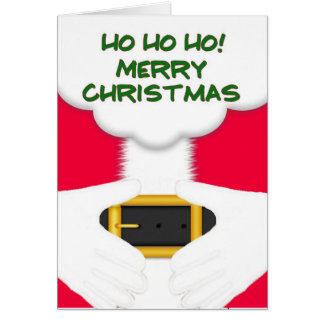 HoHoHo Merry Christmas! Santa with hands on belly! Card