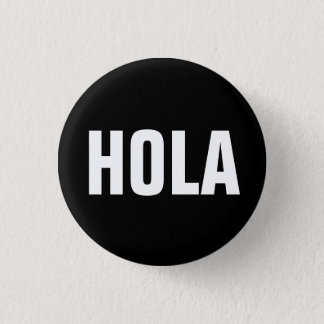 Hola 3 Cm Round Badge